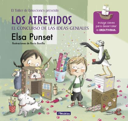 LOS ATREVIDOS Y EL CONCURSO DE LAS IDEAS GENIALES (EL TALLER DE EMOCIONES 8).