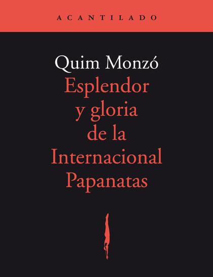 ESPLENDOR Y GLORIA DE LA INTERNACIONAL PAPANATAS