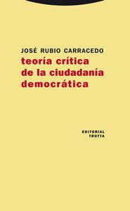 TEORÍA CRÍTICA DE LA CIUDADANÍA DEMOCRÁTICA