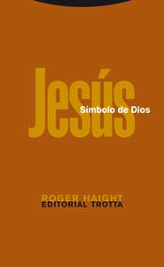 JESÚS, SÍMBOLO DE DIOS