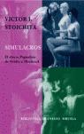 SIMULACROS: EL EFECTO PIGMALIÓN : DE OVIDIO A HITCHCOCK