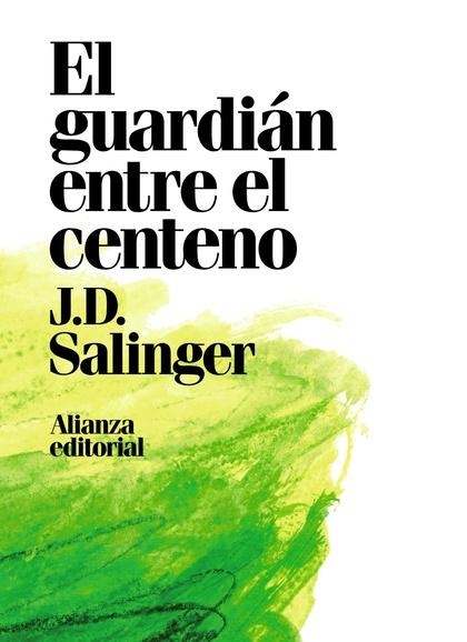 EL GUARDIÁN ENTRE EL CENTENO.