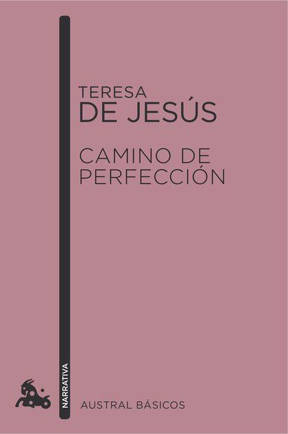 CAMINO DE PERFECCIÓN.