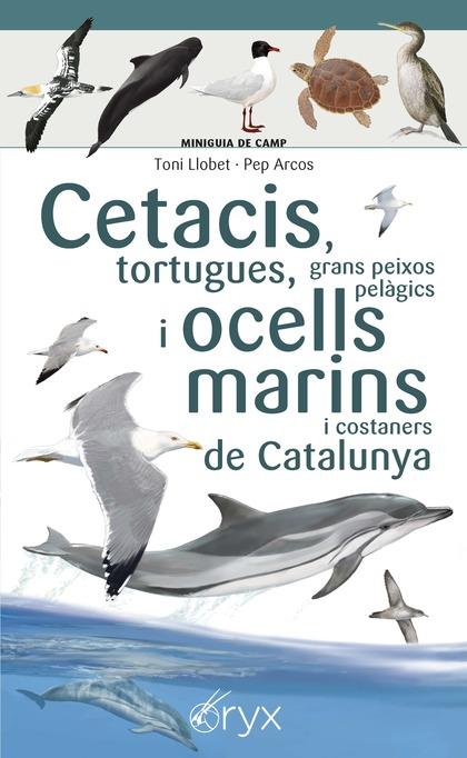 CETACIS, TOPRTUGUES, GRANS PEIXOS PELAGICS I OCELLS MARINS DE CAT