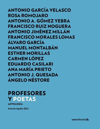 PROFESORES Y POETAS                                                             ANTOLOGÍA