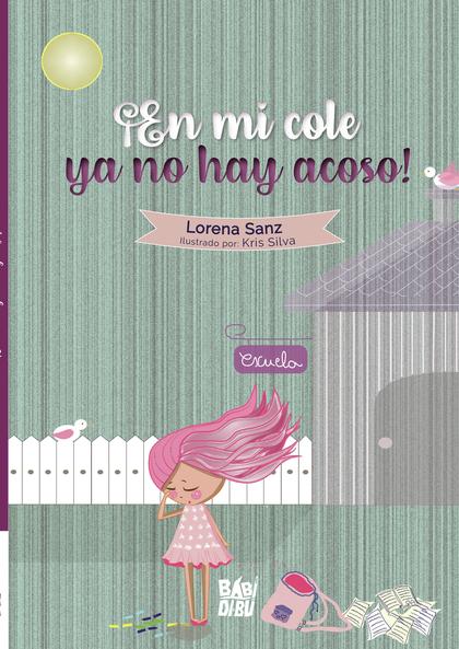 ¡EN MI COLE YA NO HAY ACOSO!.