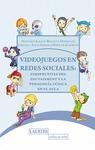 VIDEOJUEGOS EN REDES SOCIALES : PERSPECTIVAS DEL EDUTAINMENT Y LA PEDAGOGÍA LÚDICA EN EL AULA