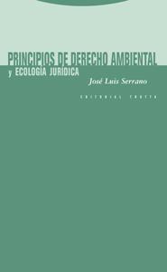 PRINCIPIOS DE DERECHO AMBIENTAL : --Y ECOLOGÍA JURÍDICA