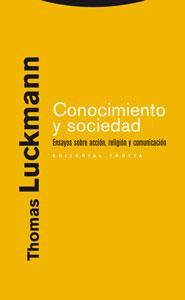 CONOCIMIENTO Y SOCIEDAD: ENSAYOS SOBRE ACCIÓN, RELIGIÓN Y COMUNICACIÓN