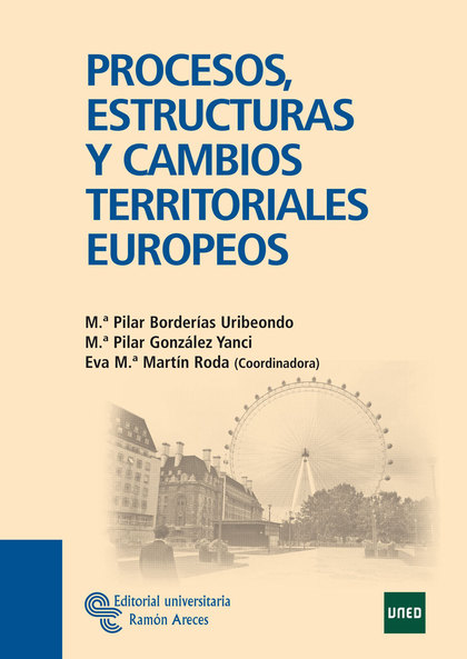 PROCESOS, ESTRUCTURAS Y CAMBIOS TERRITORIALES EUROPEOS