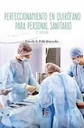 PERFECCIONAMIENTO EN QUIROFANO PARA PERSONAL SANITARIO-2 EDICION