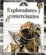 EXPLORADORES Y COMERCIANTES