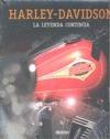 HARLEY DAVIDSON : LA LEYENDA CONTINÚA