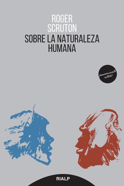 SOBRE LA NATURALEZA HUMANA.