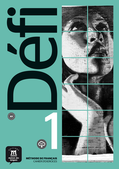 DÉFI 1 CAHIER D´EXERCICES + MP3 A1
