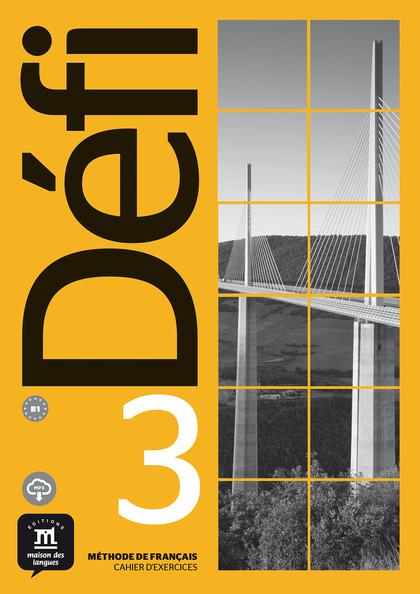 DEFI 3 NIVEL B1 CUADERNO DE ACTIVIDADES Y MP3 DESC.