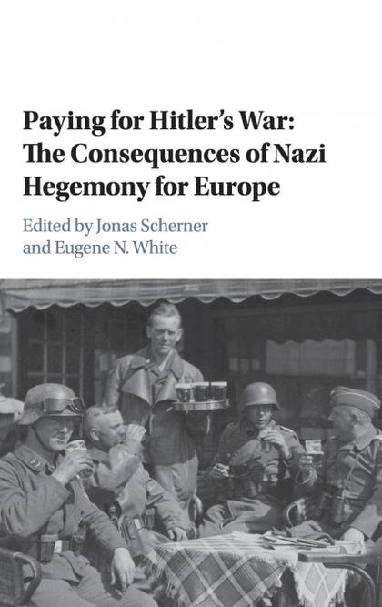 PAYING FOR HITLER´S WAR