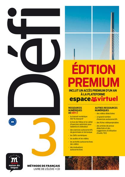 DÉFI 3 - LIVRE DE L´ÉLEVE PREMIUM. B1.