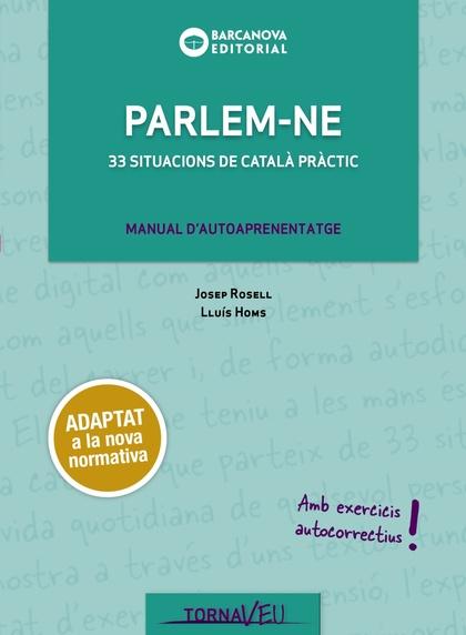 PARLEM-NE. 33 SITUACIONS DE CATALÀ PRÀCTIC