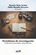 PERIODISMO DE INVESTIGACIÓN - RESEARCH JOURNALISM.