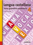 LENGUA CASTELLANA, TEXTO, GRAMÁTICA, VOCABULARIO, 4 ESO. CUADERNO Y SOLUCIONARIO
