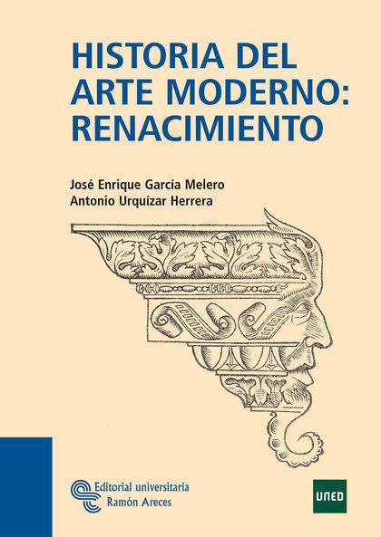 HISTORIA DEL ARTE MODERNO: RENACIMIENTO
