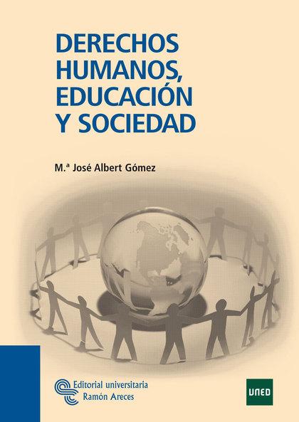 DERECHOS HUMANOS, EDUCACIÓN Y SOCIEDAD
