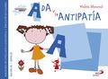 ADA Y LA ANTIPATÍA. BIBLIOTECA DE INTELIGENCIA EMOCIONAL Y EDUCACIÓN EN VALORES