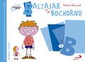 BALTASAR Y EL BOCHORNO. BIBLIOTECA DE INTELIGENCIA EMOCIONAL Y EDUCACIÓN EN VALORES
