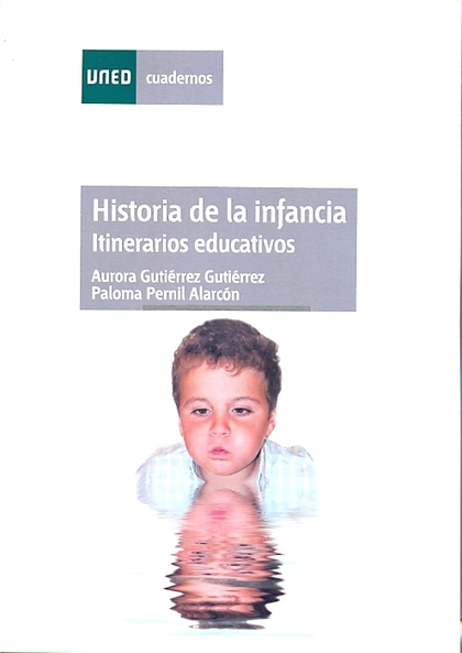 HISTORIA DE LA INFANCIA : ITINERARIOS EDUCATIVOS