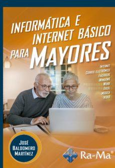 INFORMÁTICA E INTERNET BÁSICO PARA MAYORES.