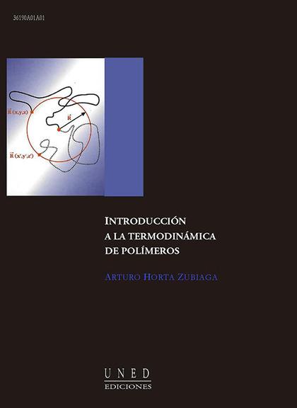 INTRODUCCIÓN A LA TERMODINÁMICA DE POLÍMEROS