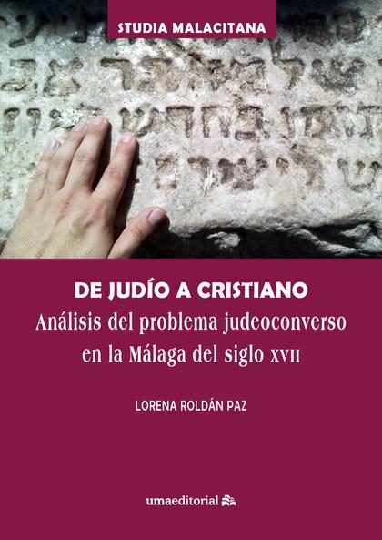DE JUDÍO A CRISTIANO                                                            ANÁLISIS DEL PR