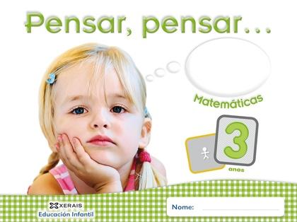 PENSAR, PENSAR.... MATEMÁTICAS 3 ANOS