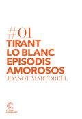 TIRANT LO BLANC. EPISODIS AMOROSOS..