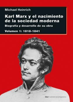 KARL MARX Y EL NACIMIENTO DE LA SOCIEDAD MODERNA