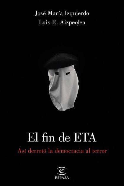 EL FIN DE ETA.