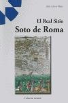 EL REAL SITIO SOTO DE ROMA