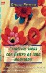 CREATIVAS IDEAS CON FIELTRO DE LANA MODELABLE