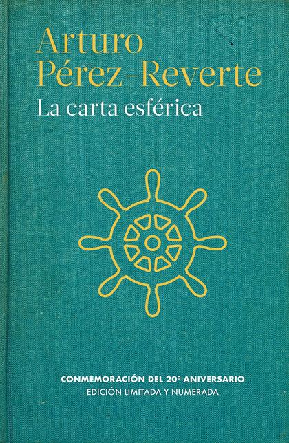 LA CARTA ESFÉRICA. EDICIÓN ESPECIAL 20º ANIVERSARIO