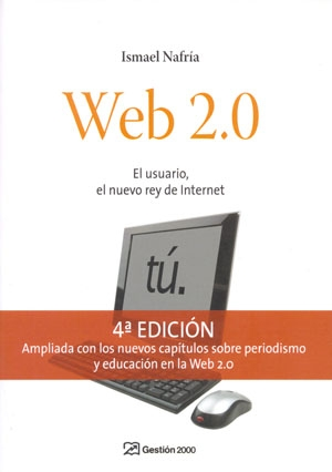 WEB 2.0 : EL USUARIO, EL NUEVO REY DE INTERNET