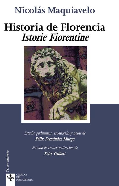 HISTORIA DE FLORENCIA : LA ISTORIE FIORENTINE