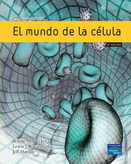 EL MUNDO DE LA CÉLULA, 6ª ED.