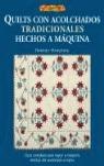 QUILTS CON ACOLCHADOS TRADICIONALES HECHOS A MÁQUINA