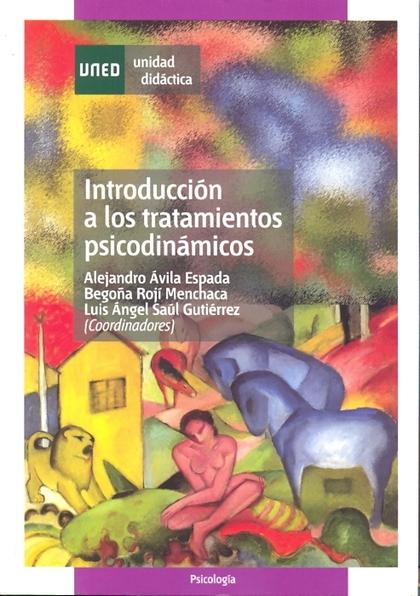 INTRODUCCIÓN A LOS TRATAMIENTOS PSICODINÁMICOS