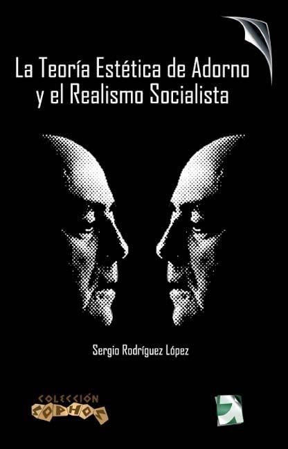 LA TEORÍA ESTÉTICA DE ADORNO Y EL REALISMO SOCIALISTA