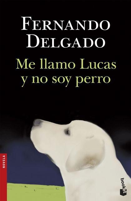 ME LLAMO LUCAS Y NO SOY PERRO.
