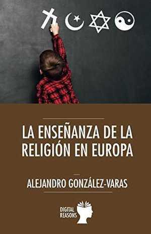 LA ENSEÑANZA DE LA RELIGIÓN EN EUROPA.