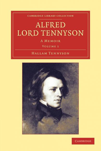 ALFRED, LORD TENNYSON - VOLUME 1