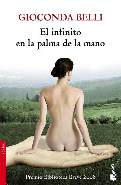 EL INFINITO EN LA PALMA DE LA MANO. PREMIO BIBLIOTECA BREVE 2008